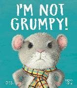 Cover-Bild zu Smallman, Steve: I'm Not Grumpy!