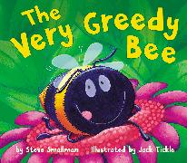 Cover-Bild zu Smallman, Steve: The Very Greedy Bee