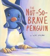 Cover-Bild zu Smallman, Steve: Not-So-Brave Penguin (eBook)