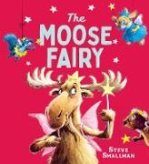 Cover-Bild zu Smallman, Steve: The Moose Fairy (eBook)