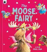 Cover-Bild zu Smallman, Steve: The Moose Fairy