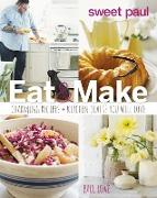 Cover-Bild zu Lowe, Paul: Sweet Paul Eat and Make (eBook)