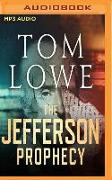 Cover-Bild zu Lowe, Tom: The Jefferson Prophecy