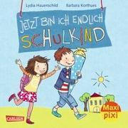 Cover-Bild zu Hauenschild, Lydia: Carlsen Verkaufspaket. Maxi-Pixi 226. Jetzt bin ich endlich Schulkind