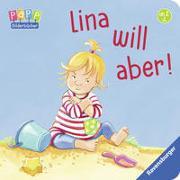Cover-Bild zu Hauenschild, Lydia: Lina will aber!