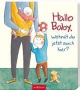 Cover-Bild zu Hauenschild, Lydia: Hallo Baby, wohnst du jetzt auch hier?