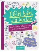 Cover-Bild zu Hauenschild, Lydia: Ich bin, wie ich bin