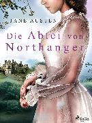 Cover-Bild zu Austen, Jane: Die Abtei von Northanger (eBook)