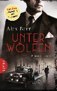 Cover-Bild zu Beer, Alex: Unter Wölfen (eBook)