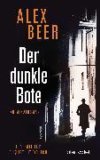 Cover-Bild zu Beer, Alex: Der dunkle Bote (eBook)