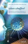 Cover-Bild zu Leben schaffen? von Boldt, Joachim (Hrsg.)