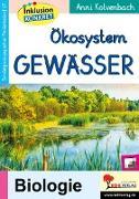 Cover-Bild zu Ökosystem Gewässer von Kolvenbach, Anni