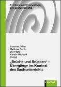 """Cover-Bild zu """"Brüche und Brücken"""" - Übergänge im Kontext des Sachunterrichts von Offen, Susanne (Hrsg.)"""