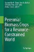 Cover-Bild zu Perennial Biomass Crops for a Resource-Constrained World von Barth, Susanne (Hrsg.)