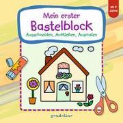 Cover-Bild zu Mein erster Bastelblock (Haus) von gondolino Malen und Basteln (Hrsg.)