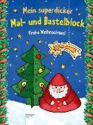 Cover-Bild zu Mein superdicker Mal- und Bastelblock. Frohe Weihnachten! von Beurenmeister, Corina (Illustr.)