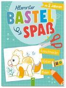 Cover-Bild zu Allererster Bastelspaß ab 2 Jahren von Schwager & Steinlein Verlag