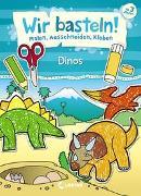 Cover-Bild zu Wir basteln! - Malen, Ausschneiden, Kleben - Dinos von Pautner, Norbert