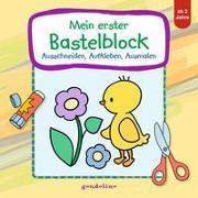 Cover-Bild zu Mein erster Bastelblock (Küken) von gondolino Malen und Basteln (Hrsg.)