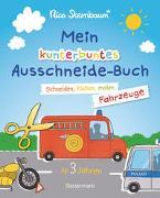Cover-Bild zu Mein kunterbuntes Ausschneidebuch - Fahrzeuge. Schneiden, kleben, malen ab 3 Jahren. Mit Scherenführerschein von Sternbaum, Nico