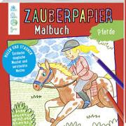 Cover-Bild zu Zauberpapier Malbuch Pferde von Pautner, Norbert