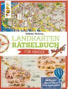 Cover-Bild zu Landkarten Rätselbuch für Kinder von Pautner, Norbert