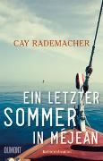 Cover-Bild zu Rademacher, Cay: Ein letzter Sommer in Méjean