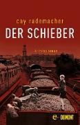 Cover-Bild zu Rademacher, Cay: Der Schieber (eBook)