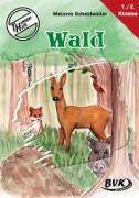 Cover-Bild zu Themenheft Wald 1./2. Klasse von Scheidweiler, Melanie