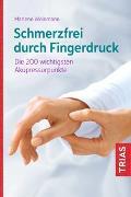 Cover-Bild zu Schmerzfrei durch Fingerdruck von Weinmann, Marlene