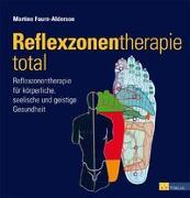Cover-Bild zu Reflexzonentherapie total von Faure-Alderson, Martine
