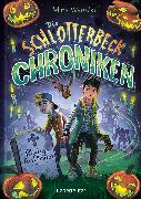 Cover-Bild zu Die Schlotterbeck-Chroniken (eBook) von Wamsler, Herrn Mark