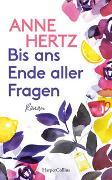 Cover-Bild zu Hertz, Anne: Bis ans Ende aller Fragen