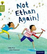 Cover-Bild zu Prue, Sally: Oxford Reading Tree Story Sparks: Oxford Level 7: Not Ethan Again!