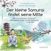 Cover-Bild zu Der kleine Samurai findet seine Mitte von End, Christopher