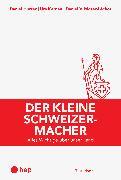 Cover-Bild zu Der kleine Schweizermacher (E-Book, Neuauflage) (eBook) von Moser-Léchot, Daniel
