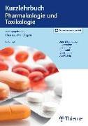 Cover-Bild zu Kurzlehrbuch Pharmakologie und Toxikologie von Herdegen, Thomas (Beitr.)