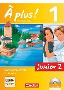Cover-Bild zu À plus !, Nouvelle édition - Junior, Band 1: 2. Lernjahr, Junior 2, Carnet d'activités mit CD-Extra und DVD-ROM, Mit eingelegtem Förderheft von Gregor, Gertraud