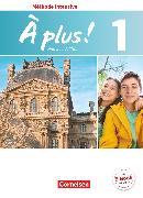 Cover-Bild zu À plus !, Méthode intensive - Nouvelle édition, Band 1, Schülerbuch von Gregor, Gertraud