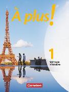 Cover-Bild zu À plus ! Méthode intensive, Band 1, Schülerbuch von Blume, Otto-Michael