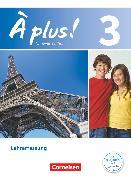 Cover-Bild zu À plus !, Nouvelle édition, Band 3, Schülerbuch - Lehrerfassung von Blume, Otto-Michael