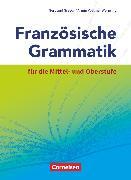 Cover-Bild zu Französische Grammatik für die Mittel- und Oberstufe, Aktuelle Ausgabe, Grammatikbuch von Gregor, Gertraud