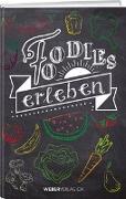 Cover-Bild zu Foodies erleben von Hubacher, Marc