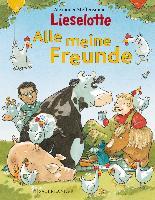 Cover-Bild zu Lieselotte - Alle meine Freunde von Steffensmeier, Alexander (Illustr.)