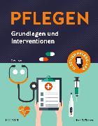 Cover-Bild zu PFLEGEN Grundlagen und Interventionen von Elsevier GmbH (Hrsg.)