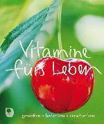 Cover-Bild zu Vitamine fürs Leben von Fischer, Frank (Text von)