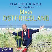 Cover-Bild zu Mein Ostfriesland (Audio Download) von Wolf, Klaus-Peter