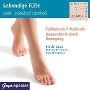 Cover-Bild zu Lebendige Füße. Sanft - individuell - kraftvoll (Audio Download) von Jaksch, Ulli