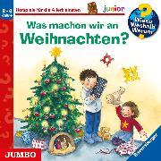 Cover-Bild zu Wieso? Weshalb? Warum? junior. Was machen wir an Weihnachten? (Audio Download) von Erne, Andrea