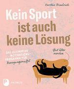 Cover-Bild zu Kein Sport ist auch keine Lösung von Friedrich, Kerstin